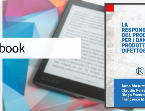 Ebook – La responsabilità per i danni da prodotto difettoso