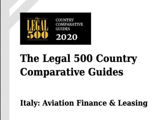 The Legal 500 Country Comparative Guides – Italy: Aviation Finance & Leasing