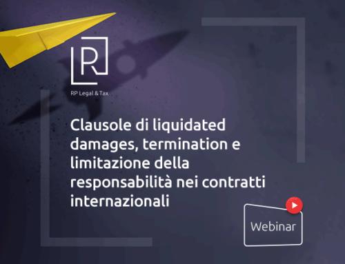 """Webinar """"Clausole di liquidated damages, termination e limitazione della responsabilità nei contratti internazionali"""""""