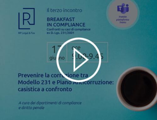 REGISTRAZIONE Webinar | Prevenire la corruzione tra Modello 231 e Piano Anticorruzione: casistica a confronto – 17 giugno