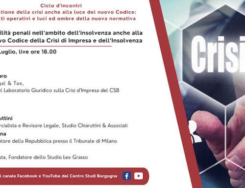 Ciclo di incontri – La gestione della crisi anche alla luce del nuovo Codice: aspetti operativi e luci ed ombre della nuova normativa