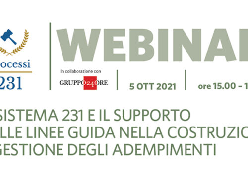 Webinar | Il sistema 231 e il supporto delle Linee Guida nella costruzione e gestione degli adempimenti